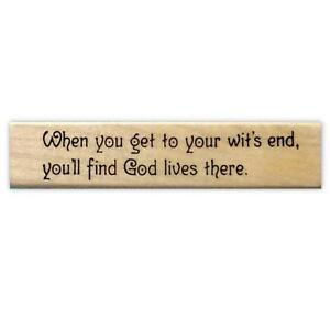wit-039-s-end-find-God-there-Mounted-rubber-stamp-Christian-humor-funny-quote-16