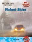 Violent Skies: Hurricanes by Carol Baldwin (Hardback, 2005)