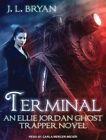 Terminal by J. L. Bryan (CD-Audio, 2015)