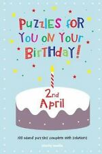 Puzzles for You on Your Birthday - 2nd April (2014, Paperback)