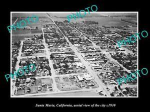 OLD 8x6 HISTORIC PHOTO OF SANTA MARIA CALIFORNIA AERIAL VIEW OF CITY c1930 1