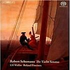 Robert Schumann - : The Violin Sonatas (2012)