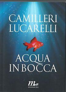 CAMILLERI-LUCARELLI-ACQUA-IN-BOCCA-MINIMUM-FAX-2010
