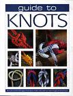 Guide to Knots by Parragon Plus (Paperback, 2005)