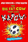 The Big Fat Cow That Goes Kapow by Andy Griffiths (Paperback, 2009)