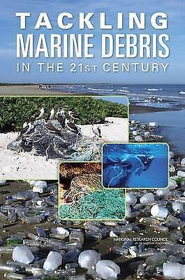 Tackling Marine Debris in the 21st Century by National Research Council, Divisi