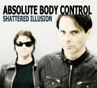 Shattered Illusion von Absolute Body Control (2010)