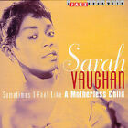 Sometimes I Feel Like a Motherless Child by Sarah Vaughan (CD, Jul-2002, Jazz Hour)