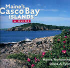 Maine's Casco Bay Islands: A Guide by David Tyler (Paperback, 2007)