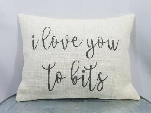 pillow cover or custom color Custom off white burap I love you to bits GRAY