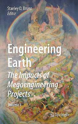 Engineering Earth: The Impacts of Megaengineering Projects by