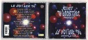 Cd-GIGI-D-AGOSTINO-Le-voyage-96-Compilation-1996-96-Discoteca