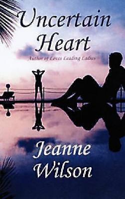 1 of 1 - Wilson, Jeanne, Uncertain Heart, Very Good Book