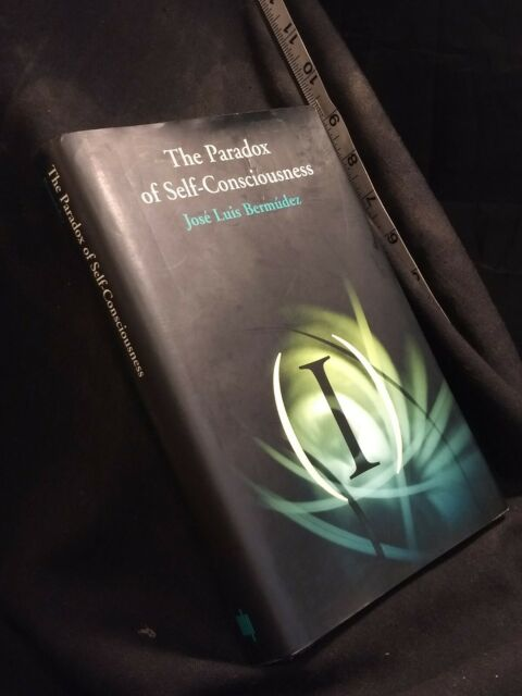 Representation and Mind Ser.: The Paradox of Self-Consciousness by José Luis...