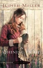 NEW - A Shining Light (Home to Amana) by Miller, Judith