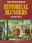 The Guinness Book of Historical Blunders by Geoffrey Regan (Paperback, 1994)