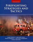 Firefighting Strategies And Tactics by James S. Angle, William B. Lombardo, Michael F. Gala, David Harlow (Paperback, 2013)