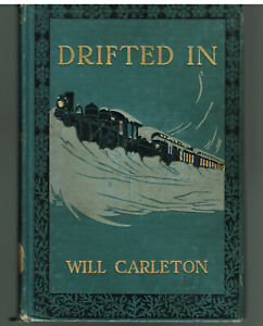 Drifted-In-by-Will-Carleton-Vintage-First-Edition-1908-Vintage-Book