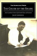 The Cruise of the Snark: Jack London's South Sea Adventure, London, Jack, Accept