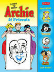Learn to Draw Archie & Friends: Featuring Betty, Veronica, Sabrina the Teenage Witch, Josie & the Pussycats, and More! by Walter Foster (Paperback, 2015)
