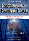 Encyclopedia of Haunted Places: Ghostly Locales from Around the World by Jeff Belanger (Paperback, 2009)