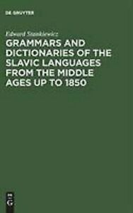 Grammars-and-Dictionaries-of-the-Slavic-Languages-An-Annotated-Bibliography