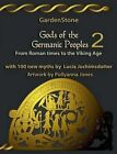 Gods of the Germanic Peoples 2 by Gardenstone (Paperback / softback, 2014)