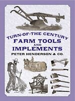 Turn-of-the-century Farm Tools And Implements By Peter Henderson & Co. / Tools