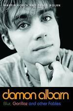Damon Albarn: Blur, Gorillaz and Other Fables, Martin Roach, David Nolan, Very G