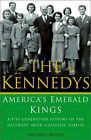 The Kennedys: America's Emerald Kings by Thomas Maier (Hardback, 2003)