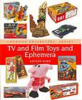 TV and Film Toys and Ephemera by Arthur Ward (Hardback, 2007)