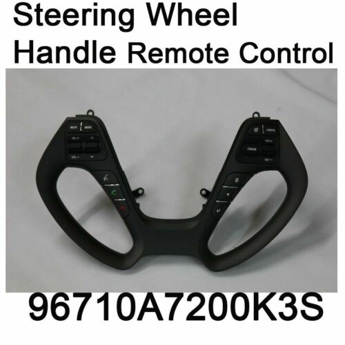 Genuine Steering Wheel Handle Remocon Audio Switch 96710A7200K3S for KIA Forte