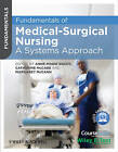 Fundamentals of Medical Surgical Nursing: A Systems Approach by Catherine McCabe, Margaret McCann, Anne-Marie Brady (Paperback, 2013)