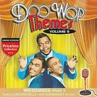 Doo Wop Themes, Vol. 9: Weddings, Pt. 1 by Various Artists (CD, Oct-2008, Collectables)