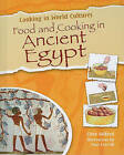 Food and Cooking in Ancient Egypt by Mr Clive Gifford (Hardback, 2010)