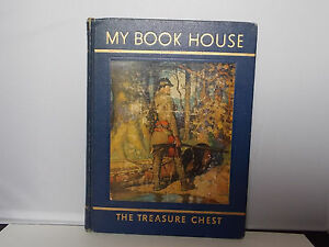 My-Book-House-Volume-9-The-Treasure-Chest-1937-Olive-B-Miller