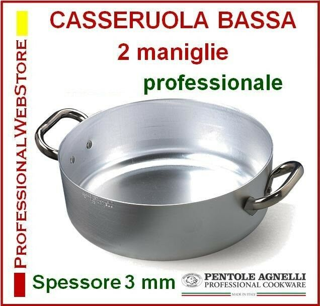 CASSERUOLA BASSA AGNELLI alluminio 2 MANIGLIE due manici misure varie PENTOLE