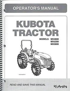 Details about Kubota MX4800, MX5200, MX5800 Tractor Operator's Manual  TC650-19714