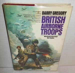 BOOK-British-Airborne-Troops-1940-45-by-Barry-Gregory-op-1974-1st-Ed