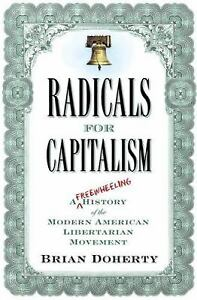 Radicals-for-Capitalism-A-Freewheeling-History-of-the-Modern-American