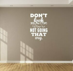 Don t look back you re not going that way home gym wall decor art