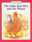 The Little Red Hen and the Wheat by Anna Award (Paperback, 2003)