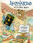 Leonardo and the Flying Boy by Laurence Anholt (Hardback, 2000)