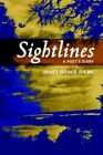 Sightlines a Poet's Diary 9780595374991 by Janet Grace Riehl Paperback