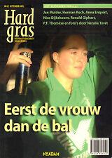 HARD GRAS NR. 67 - EERST DE VROUW, DAN DE BAL