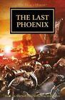 The Last Phoenix by Graham McNeill (Paperback / softback, 2016)