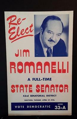 6106----1976 State Senator Jim Romanelli campaign sign Pittsburgh PA