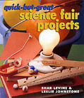 Quick-but-great Science Fair Projects by Leslie Johnstone, Shar Levine (Paperback, 2002)