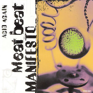 Acid-Again-Maxi-Single-by-Meat-Beat-Manifesto-CD-1998-Nothing-Brand-New