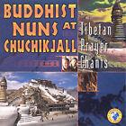Tibetan Prayer by Buddhist Nuns at Chuchikjall Tibetan Pujas (CD, Apr-1999, Sow Records)
